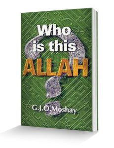 Who Is This Allah? Book