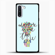Load image into Gallery viewer, Adventure is out there Samsung Galaxy Note 10 Case