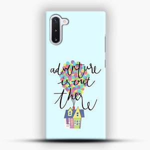 Adventure is out there Samsung Galaxy Note 10 Case