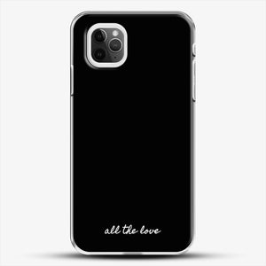 All The Love H iPhone 11 Pro Max Case, White Plastic Case | JoeYellow.com