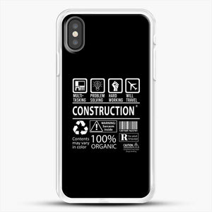 Construction Multitasking Will Travel iPhone X Case, White Rubber Case | JoeYellow.com