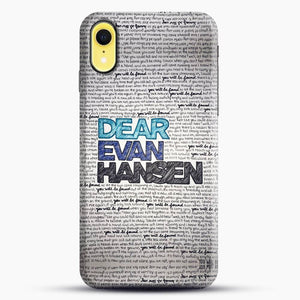 Dear Evan Hansen You Are You Quotes iPhone XR Case