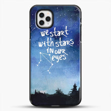 Load image into Gallery viewer, Dear Evan Hansen You Are You Star In Our Eyes iPhone 11 Pro Case
