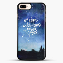 Load image into Gallery viewer, Dear Evan Hansen You Are You Star In Our Eyes iPhone 7 Plus Case
