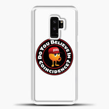 Load image into Gallery viewer, Enoch Do You Believe In Coincidence Samsung Galaxy S9 Plus Case