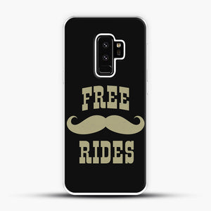Free For Mustache Rides Samsung Galaxy S9 Plus Case