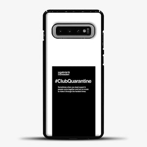 Gabriel & Dresden #ClubQuarantine Merch is here! Samsung Galaxy S10 Case