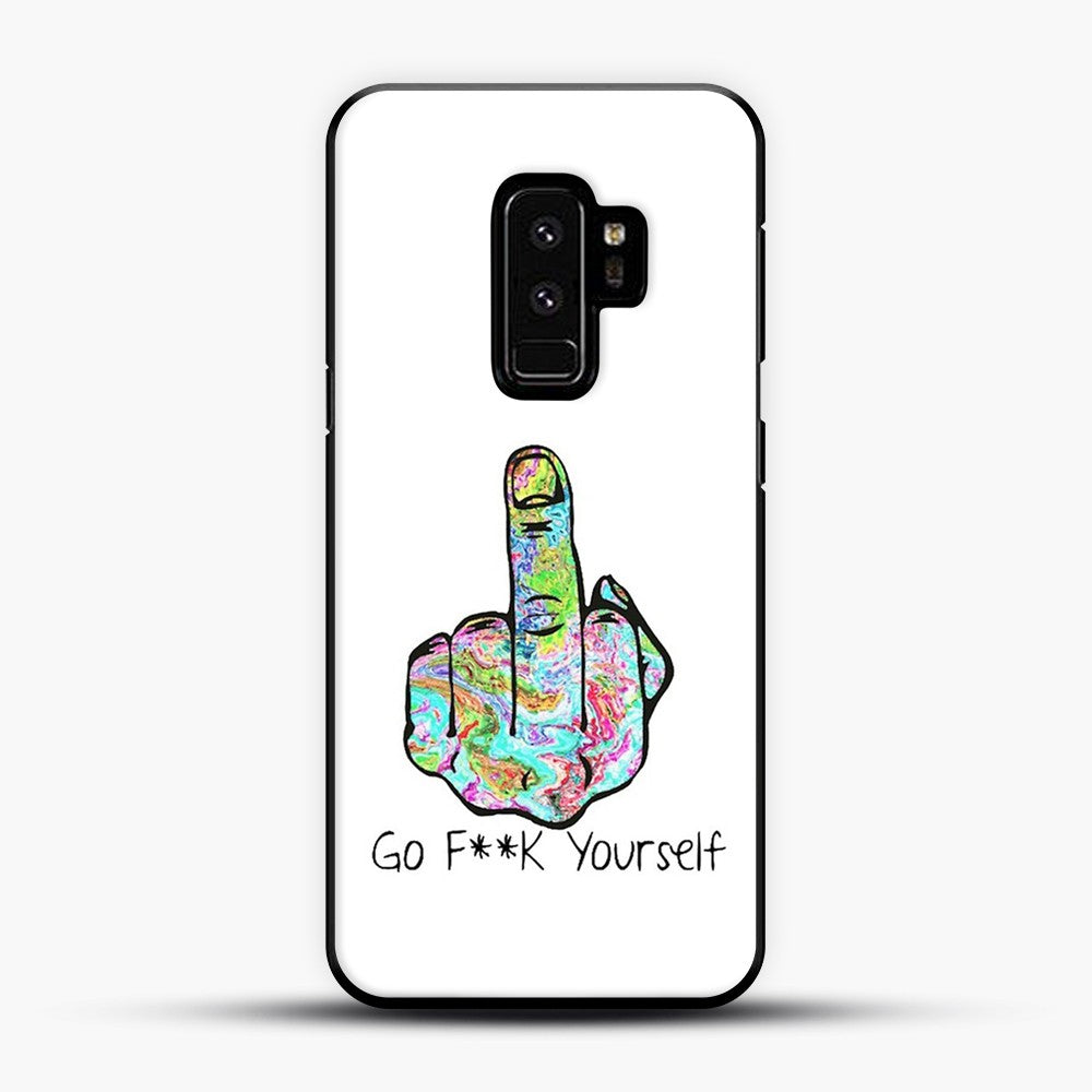 Go Fuck Yourself Middle Finger Samsung Galaxy S9 Plus Case