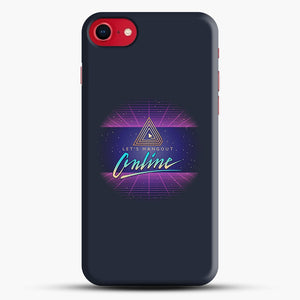 Lets Hangout Online iPhone 7 Case