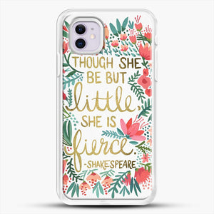 Little And Fierce iPhone 11 Case, White Rubber Case | JoeYellow.com