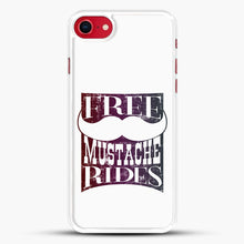 Load image into Gallery viewer, Mustache Rides For Free iPhone 7 Case