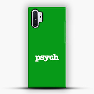 Psych Samsung Galaxy Note 10 Plus Case