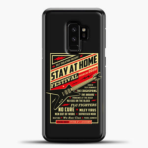 Quarantine Social Distancing Stay Home Festival 2020 Samsung Galaxy S9 Plus Case