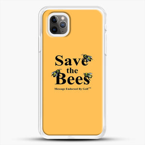 Save The Bees Golf iPhone 11 Pro Max Case, White Rubber Case | JoeYellow.com