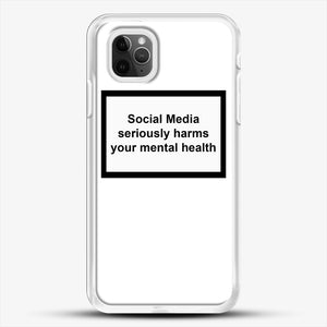 Social Media Seriously Harms Your Mental Health iPhone 11 Pro Max Case, White Rubber Case | JoeYellow.com