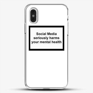 Social Media Seriously Harms Your Mental Health iPhone XS Max Case, White Plastic Case | JoeYellow.com