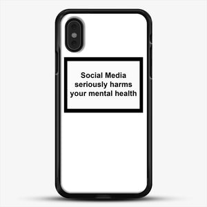 Social Media Seriously Harms Your Mental Health iPhone XS Max Case, Black Rubber Case | JoeYellow.com