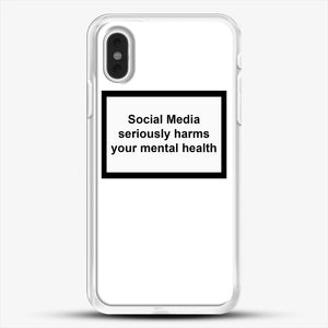 Social Media Seriously Harms Your Mental Health iPhone XS Max Case, White Rubber Case | JoeYellow.com