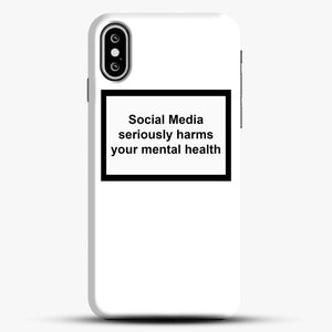 Social Media Seriously Harms Your Mental Health iPhone XS Max Case, Black Snap 3D Case | JoeYellow.com