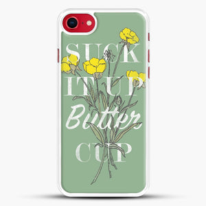 Suck It Up Buttercup iPhone 7 Case, White Rubber Case | JoeYellow.com