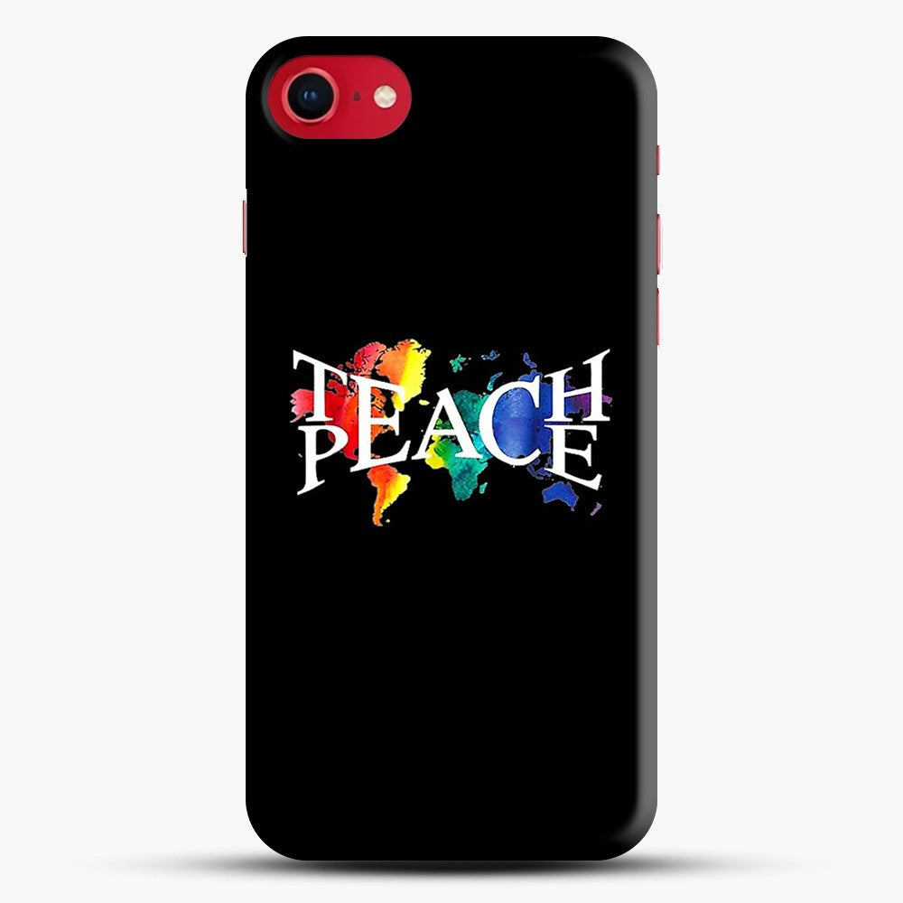 Teach Peace iPhone 7 Case