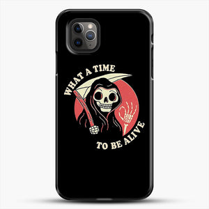 What A Time To Be Alive iPhone 11 Pro Max Case, Black Plastic Case | JoeYellow.com