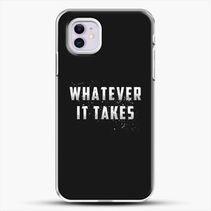Whatever It Takes Gradient Image iPhone 11 Case