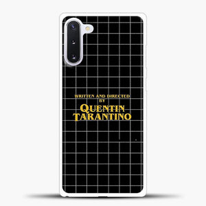 Written And Directed By Quentin Tarantino Black Square Samsung Galaxy Note 10 Case, White Rubber Case | JoeYellow.com