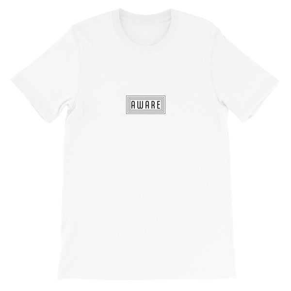 Short-Sleeve Unisex T-Shirt: Aware