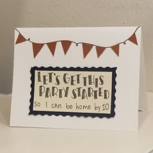 Load image into Gallery viewer, let's get this party started - greeting card