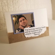 Load image into Gallery viewer, i'm trying really hard not to connect with people right now - schitt's creek greeting card