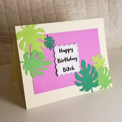 happy birthday bitch - greeting card
