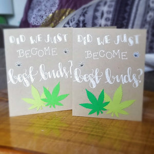 Did We Just Become Best Buds? - Greeting Card