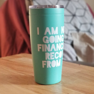"""I am never going to financially recover from this"" Tumbler"