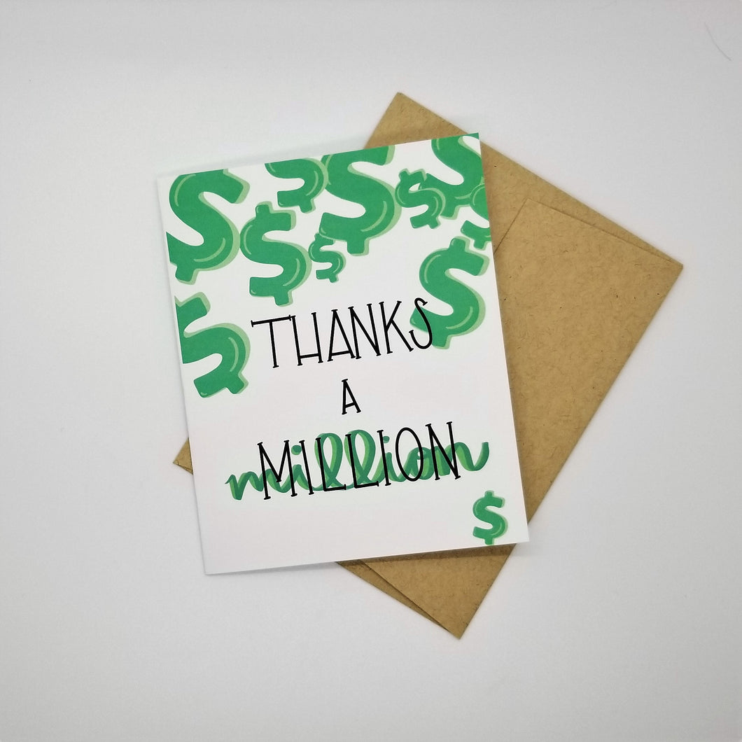 Thank a Million - Greeting Card