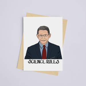 Science Rules w/Dr. Fauci - Greeting Card
