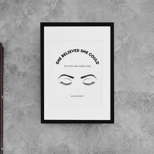 She Believed She Could Wall Art Print