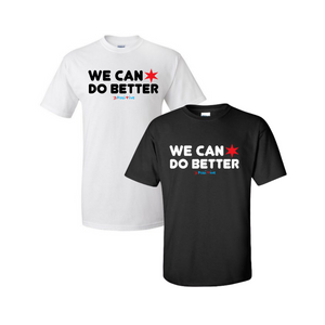 "B Posi+ive ""We Can Do Better"" Tee"
