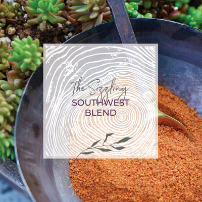 The Sizzlin Southwest Spice Blend