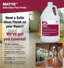 Load image into Gallery viewer, Matte Satin Gloss Floor Finish - (1 GAL)