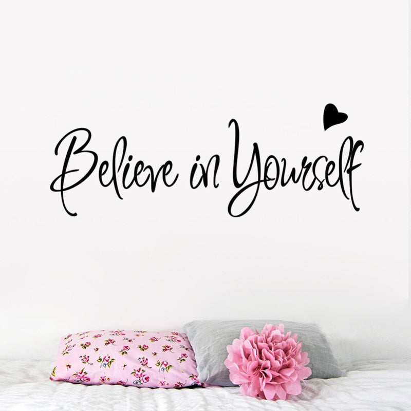 Inspirational Quotation Wall Decal Believe In Yourself Love Heart Quote Bedroom Wall Sticker Removable Vinyl Wall Sticker