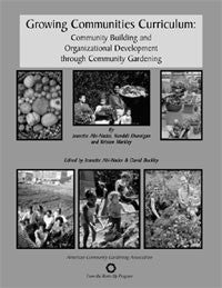 Growing Communities: How to Build Community Through Community Gardening - Non-Member Price