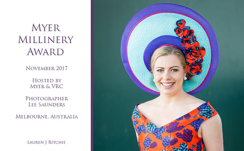 Myer Millinery Award 2017 - Awards and Competition - Lauren J Ritchie
