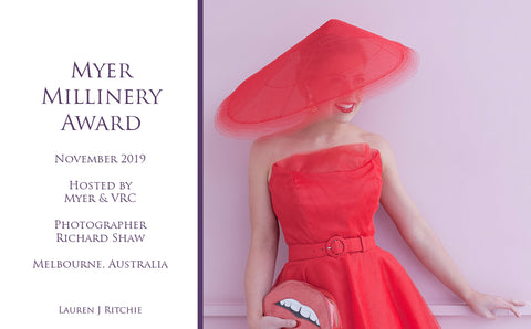 Myer Millinery Award 2019 - Awards and Competition - Lauren J Ritchie