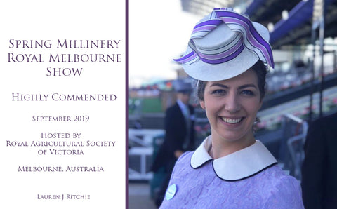 Royal Melbourne Show Spring Millinery 2019 - Awards and Competition - Lauren J Ritchie