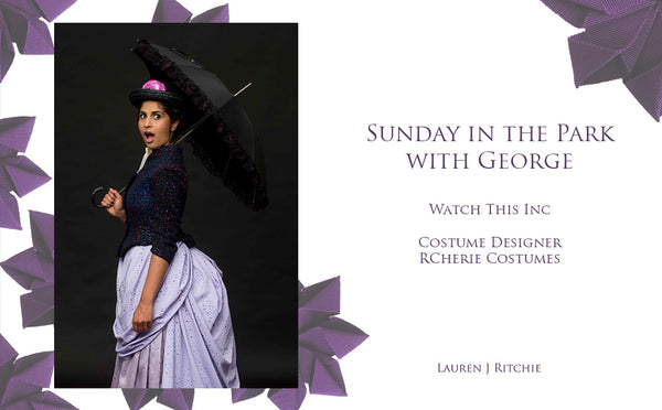Sunday in the Park with George - RCherie Costumes - Theatrical Millinery - Lauren J Ritchie