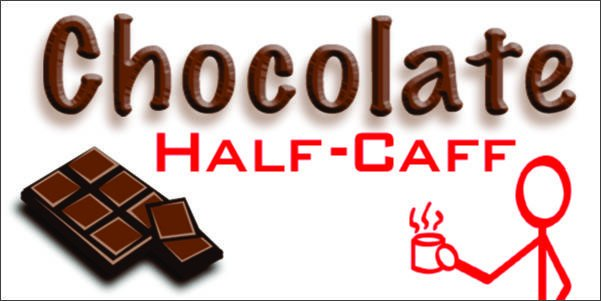 Chocolate Half-Caff