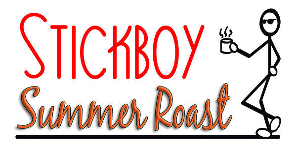 Freak Out...The Summer Roast has returned!!