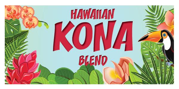 Release Date For Our World Famous Hawaiian Kona Blend
