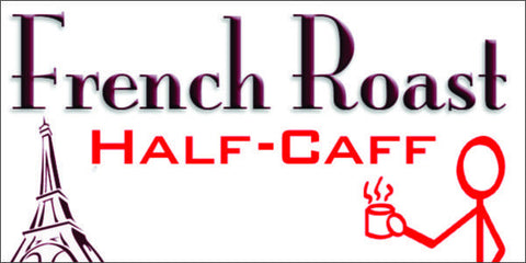 Half-Caff French Roast